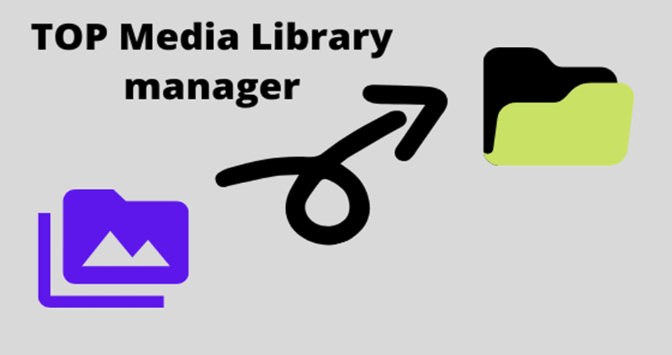 TOP Media Library manager